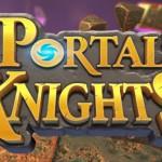 【Portal Knights】 のレビュー マイクラ+ゼルダ戦闘の3Dアクション
